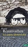 La contre-démocratie par Rosanvallon