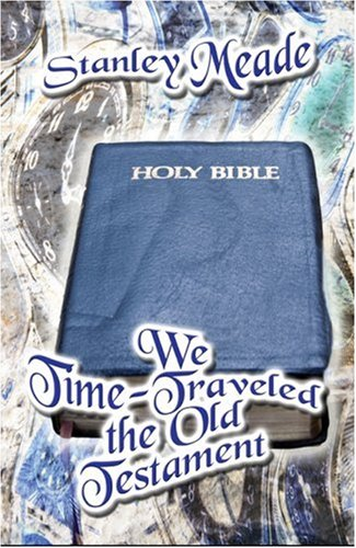 We Time-Traveled the Old Testament Cover Image