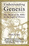 Understanding Genesis: The World of the Bible in the Light of History (The heritage of Biblical Israel)