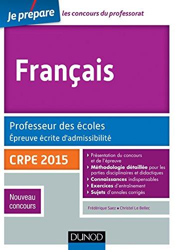 Français. Professeur des écoles. Epreuve écrite d'admissibilité - CRPE 2015
