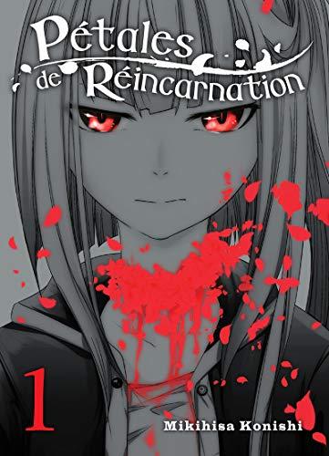 Pétales de réincarnation - tome 1 (01) par Mikihisa Konishi
