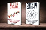 Bitcoin: 2 Manuscripts: Blockchain, Cryptocurrency (Cryptocurrency, Bitcoin, Blockchain, Ethereum Book 4)