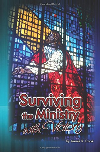 Surviving the Ministry with Victory
