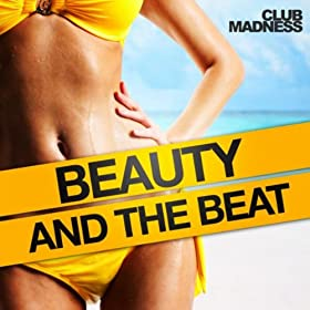 Club Madness-Beauty And The Beat (The Dance Mixes)