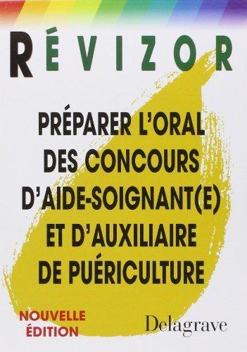 Préparer l'oral des concours d'aide-soignant(e) et d'auxiliaire de puériculture de Marie-France Néau (7 août 2006) Broché