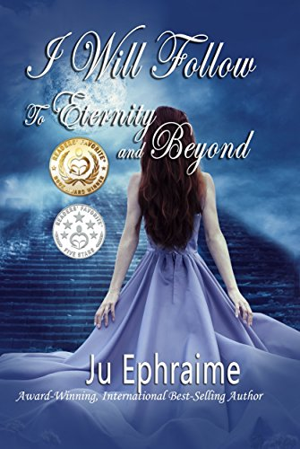 Book cover image for I Will Follow: To Eternity And Beyond