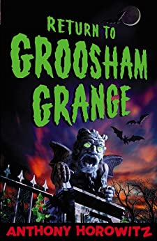Return to Groosham Grange par [Horowitz, Anthony]