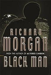 Black Man (GOLLANCZ S.F.) by Richard Morgan (2007-05-17)