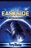 Perry Rhodan Eastside-Trilogie: Band 2: Herren des Molkex