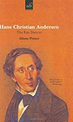 HANS CHRISTIAN ANDERSEN: The Fan Dancer by Alison Prince (2000-08-04)