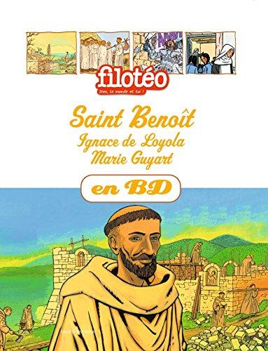 Saint Benoît, Ignace de Loyola, Marie Guyart, en BD