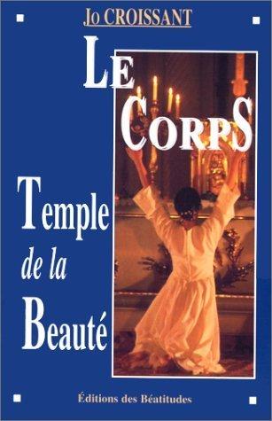 Corps temple de la beaute (le) de Jo Croissant (3 mai 2000) Broché