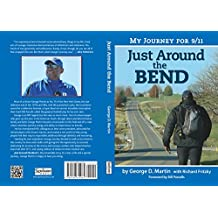 Just Around the Bend: My Journey for 9/11 (English Edition)