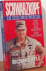 Schwarzkopf: In His Own Words by Richard Pyle (1991-05-01)