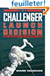 The Challenger Launch Decision - Risk...