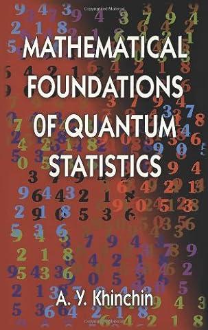 Mathematical Foundations of Quantum Statistics