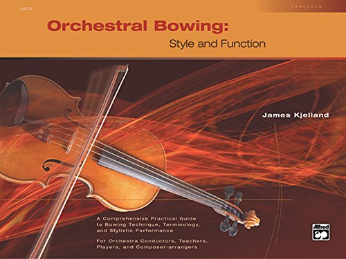 Orchestral Bowing -- Style and Function: Textbook