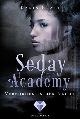 Verborgen in der Nacht (Seday Academy 2) von [Kratt, Karin]