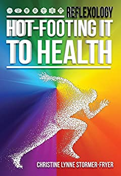 Hot-Footing it to Health by [Stormer-Fryer, Christine Lynne]