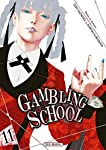 Gambling School Edition simple Tome 11