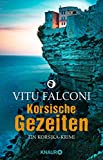 Korsische Gezeiten: Ein Korsika-Krimi (Ein Fall für Eric Marchand, Band 2) von Vitu Falconi
