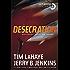 Desecration: Antichrist Takes the Throne (Left Behind Book 9)