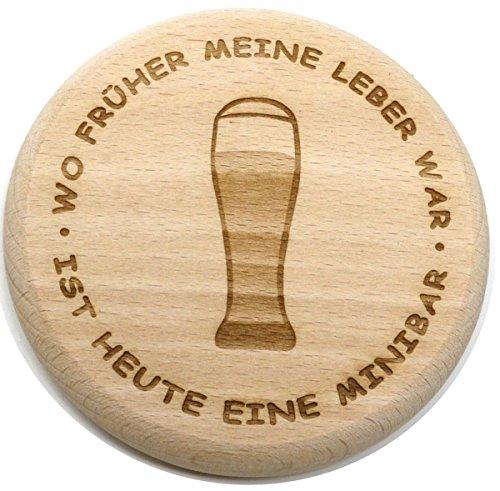 Bierglasdeckel 10 cm W Wo früher meine Leber war. aus Holz - 1 Stück - Buchen Geburtstag Meinen