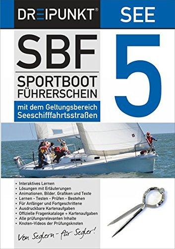 SBF See 5: Der amtliche Sportbootführerschein mit dem Geltungsbereich Seeschifffahrtsstraßen