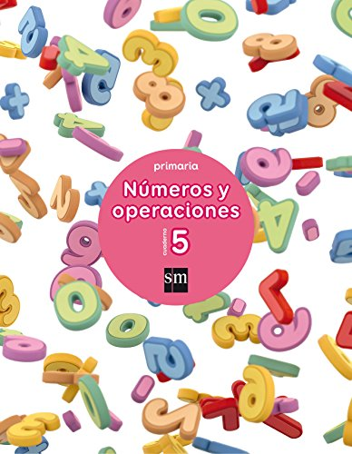 Cuaderno 5 de números y operaciones. Primaria - 9788467592658 por Carmen Sánchez