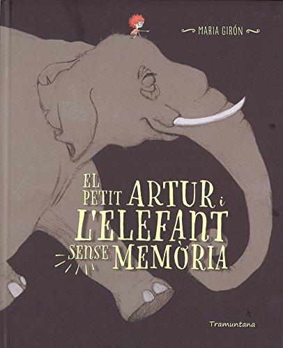 El Petit Artur I L'elefant Sense Memoria