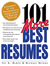 101 More Best Resumes by Jay A. Block (1999-05-21)