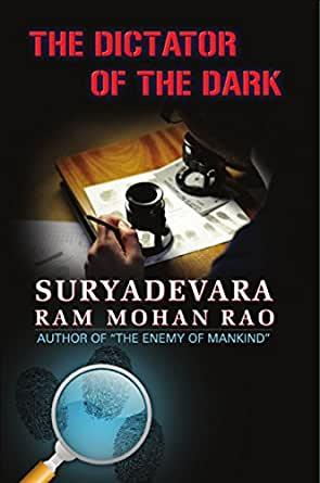 The Dictator of the Dark eBook: Suryadevara Ram Mohan Rao