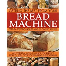 Getting the Best from your Bread Machine by Jennie Shapter (2012-07-16)