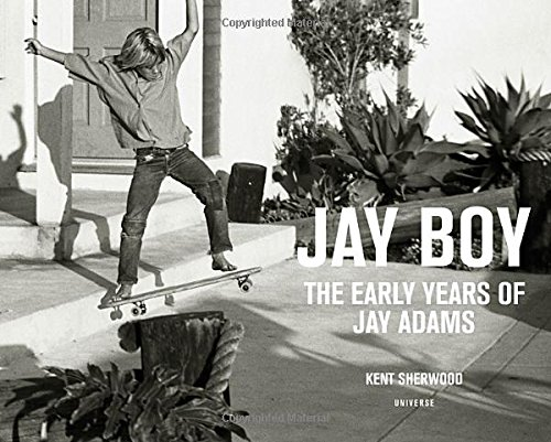 jay-boy-the-early-years-of-jay-adams