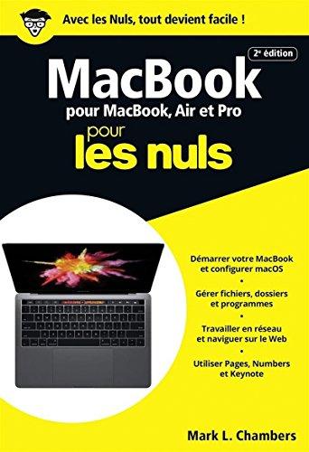 MacBook Pro, Air et Retina pour les Nuls, poche, 2e édition par Mark L. CHAMBERS