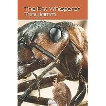 The Ant Whisperer