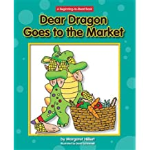 Dear Dragon Goes to the Market (New Dear Dragon) by Margaret Hillert (2011-08-15)