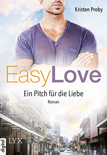 Easy Love - Ein Pitch für die Liebe (Boudreaux series 2) von [Proby, Kristen]