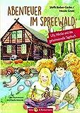 Abenteuer im Spreewald: Lilly, Nikolas und das geheimnisvolle Tagebuch (Lilly und Nikolas)