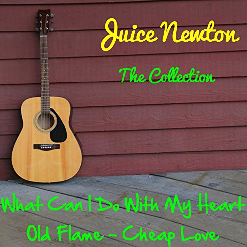 Juice Newton: The Collection