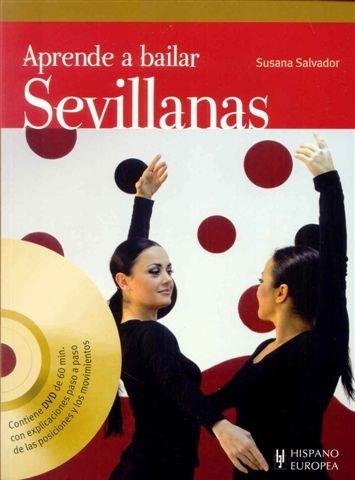Aprende a bailar sevillanas (+DVD) por Susana Salvador