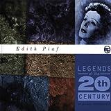 Songtexte von Édith Piaf - Legends of the 20th Century: Edith Piaf