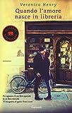 Scarica Libro Quando l amore nasce in libreria (PDF,EPUB,MOBI) Online Italiano Gratis