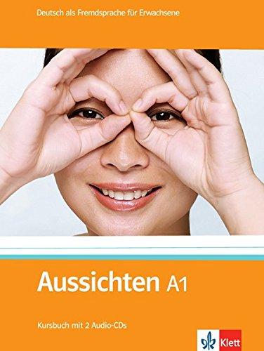 Aussichten. Paket A1: Deutsch als Fremdsprache für Erwachsene / (enth.Kursbuch + 2 Audio-CDs, Arbeitsbuch + Audio-CD + DVD, Intensivtrainer)