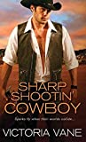 [(Sharp Shootin' Cowboy)] [By (author) Victoria Vane] published on (September, 2015)