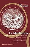 Le Martinisme: L'Enseignement secret des Maîtres (French Edition)