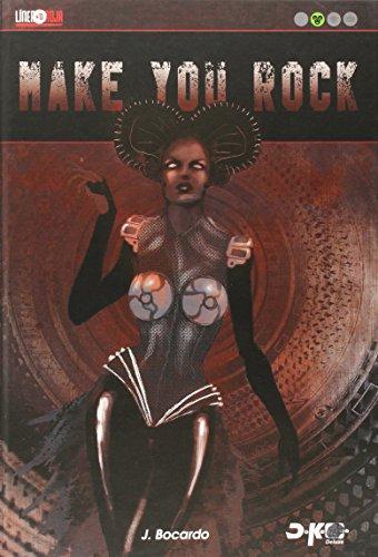 MAKE YOU ROCK por Jose Bocardo