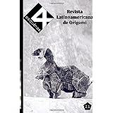 """Revista Latinoamericana de Origami """"4 Esquinas"""" No. 21"""