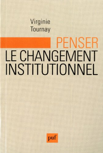 Penser le changement institutionnel