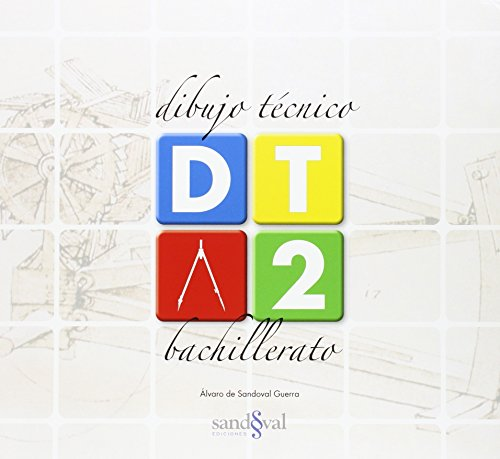 DIBUJO TÉCNICO 2 • (DT 2) • 2º BTO: (INNOVACION LOMCE)